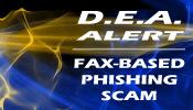 DEA Alert: Fax-Based Phishing Scam