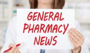 general-pharmacy-news