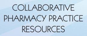 Collaborative Pharmacy Practice Resources