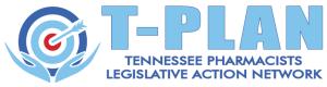 T-PLAN Tennessee Pharmacists Legislative Action Network