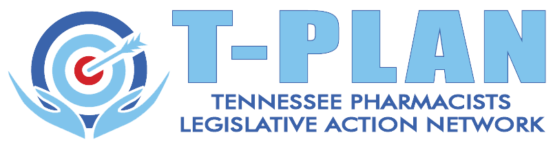 T-PLAN: Tennessee Pharmacists Legislative Action Network