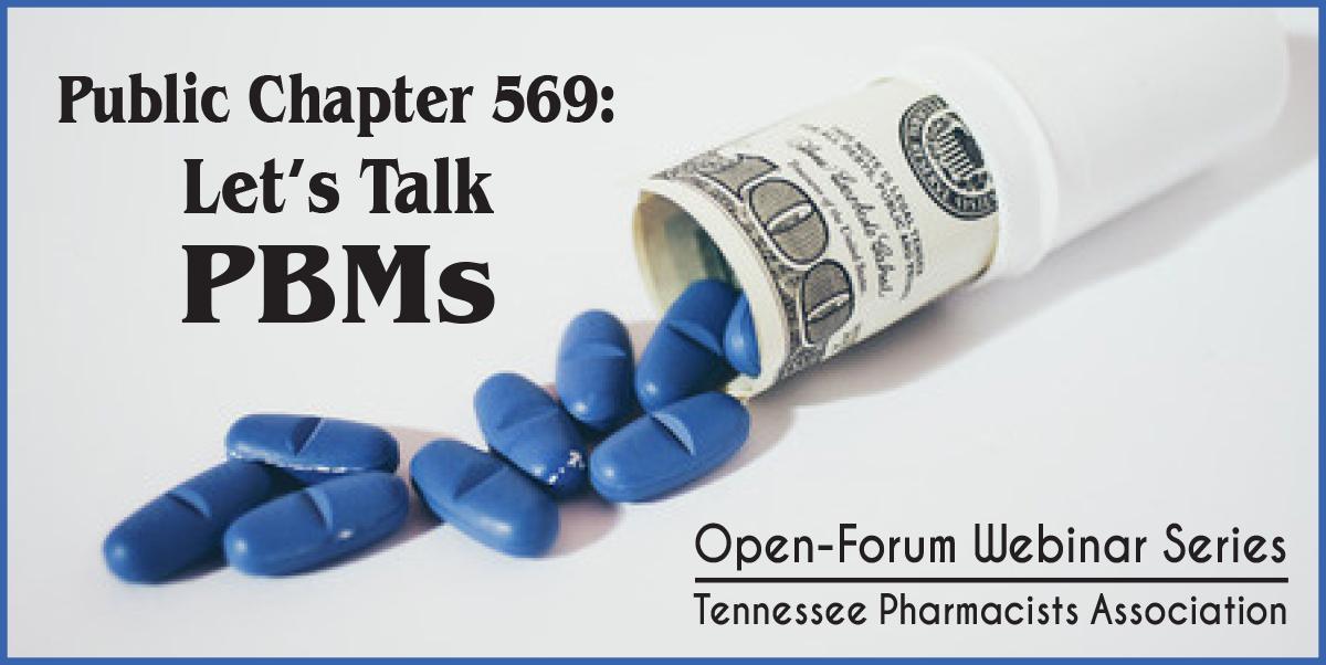 PC 569: Let's Talk PBMs Open-Forum Webinar Series