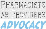 Pharmacists As Providers - Advocacy