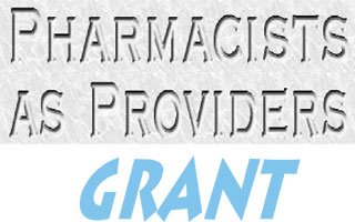 Pharmacists As Providers - Grant Program