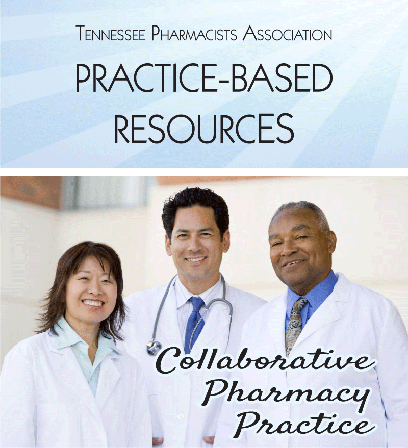 Tennessee Pharmacists Association Collaborative Pharmacy Practice